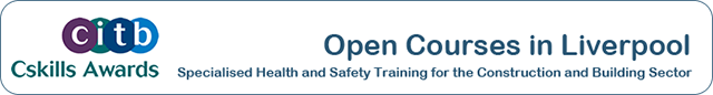 CITB Open Courses in Liverpool - For all construction sectors